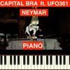 Neymar - Capital Bra ft. UFO361 - Piano Cover