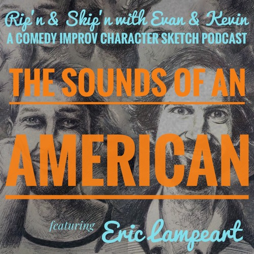 Ep 103 Sounds Of An American With Eric Lampaert