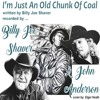 I'm Just An Old Chunk Of Coal