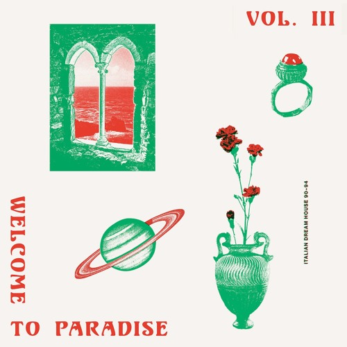 ST003 - V/A - Welcome To Paradise (Italian Dream House 89-93) Vol. 3