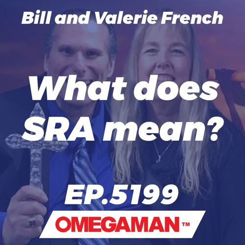 Episode 5199 - What does SRA mean? - Bill and Valerie French