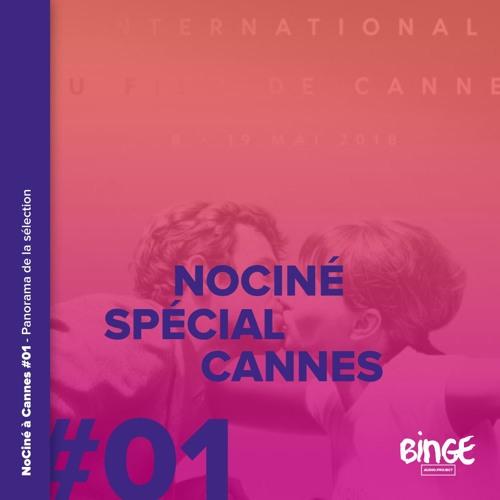 Spécial Cannes #01 - Panorama de la sélection