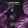 Gioli & Assia - Something Special [OUT NOW]
