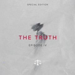 The Truth IV (Special Edition)