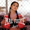 Mas fuerte - Greeicy Rendon Extended