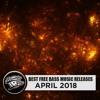 Best Free Bass Music of April 2018 (Dubstep x Riddim x Jump Up x Hybrid Trap x Jersey Club)