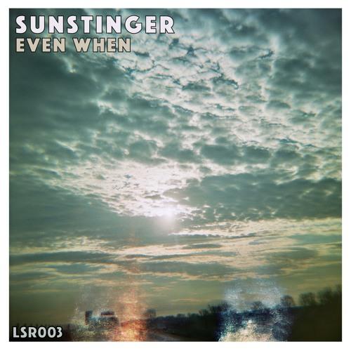 Sunstinger - Even When