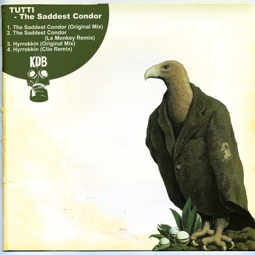 Tutti - The Saddest Condor [KDB133D]