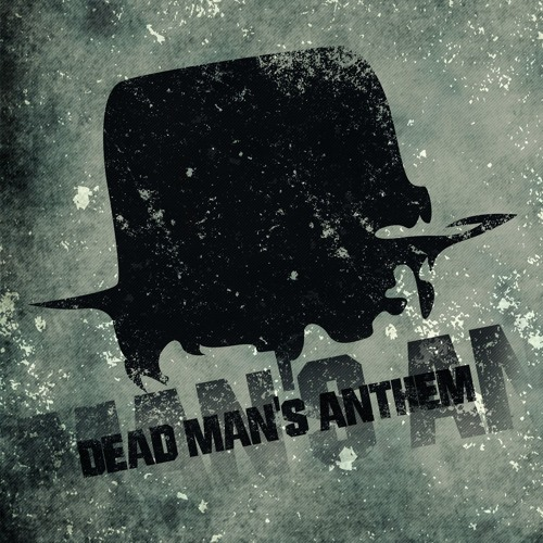 01 Dead Man's Anthem - Dead Men