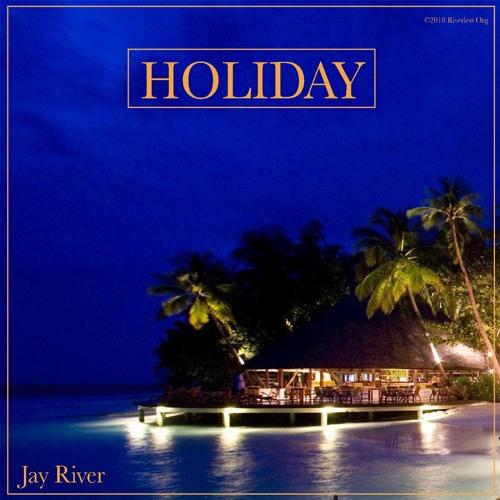 Jay River - Holiday (Sample)