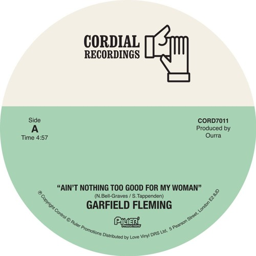 """Garfield Fleming 7"""" Ain't Nothing Too Good For My Woman & Hustlin'"""