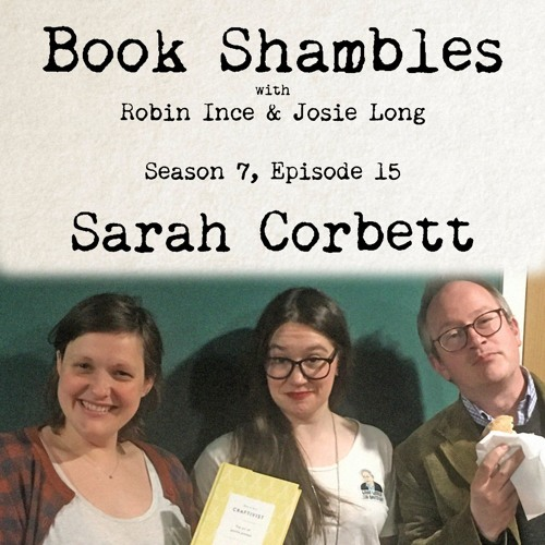 Book Shambles - Season 7, Episode 15 - Sarah Corbett