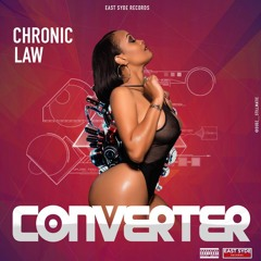 Chronic Law - Converter {Official Audio} May 2018