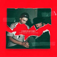 Conversations Feat. Lostboycrow (Single Version)