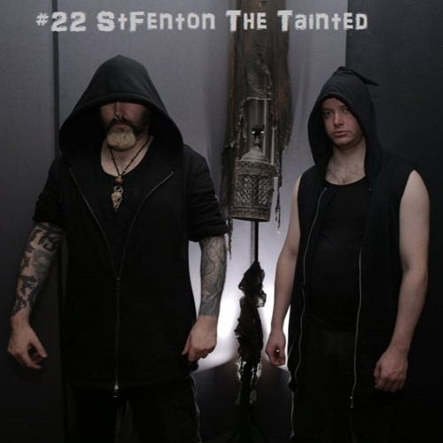 #22 StFenton The Tainted