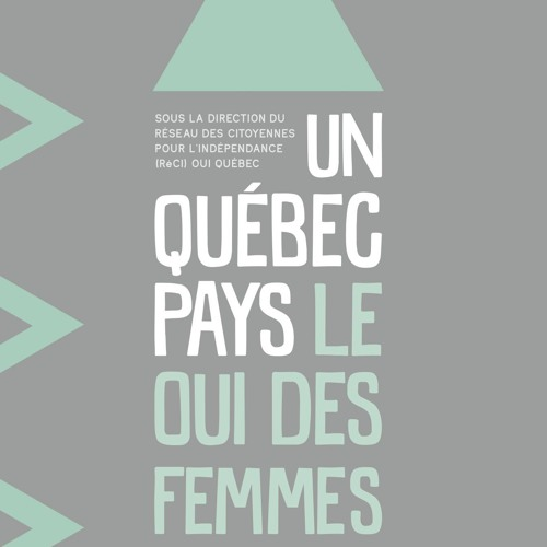 Le pied à Papineau CKVL 100,1: Le OUI des femmes? Sylvie Morel parle d'un nouveau livre