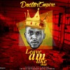 Doctor Empire – Leave Am Like That