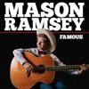 Mason Ramsey - Famous (lee Keenan Bootleg) Free Download