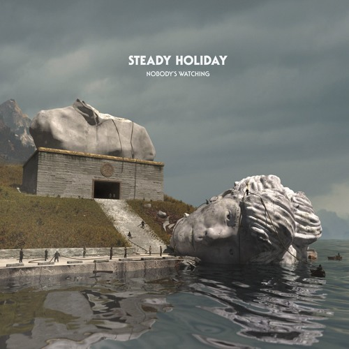 "Steady Holiday - ""Nobody's Watching"""