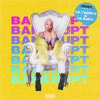 Cuban Doll Bankrupt Remix Feat. Lil Yachty & Lil Baby
