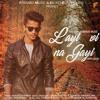 Layi Vi Na Gayi (Unplugged Cover) - Akash Sharma & Digvijay Singh Pariyar