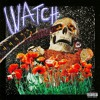 Travis Scott - WATCH feat Kanye West & Lil Uzi Vert
