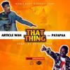 That Thing ft Patapaa