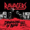 """Ravagers """"Drowning In Blood"""""""