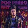 Sebastián Yatra - Por Perro ft. Luis Figueroa, Lary Over [KARAOKE]
