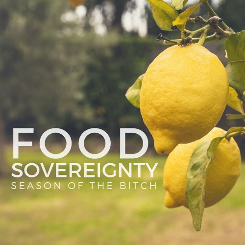 Episode 34: Food Sovereignty