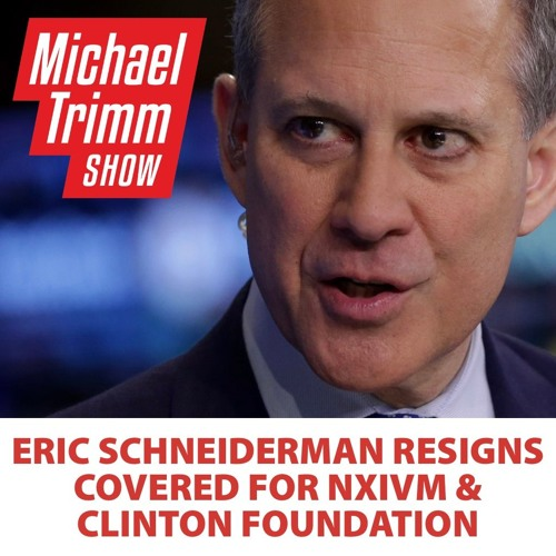 5.9 Eric Schneiderman Resigns As NY Attorney General, Trump Withdraws Out Of Iran Nuclear Deal