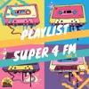 Download PLAYLIST SUPER 4 FM - VOL. 5 Mp3