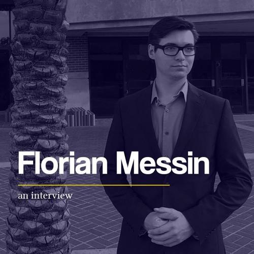 Florian Messin: An Interview