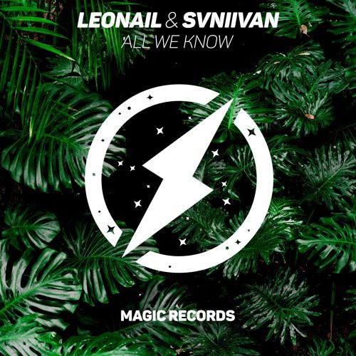 Leonail & Svniivan - All We Know