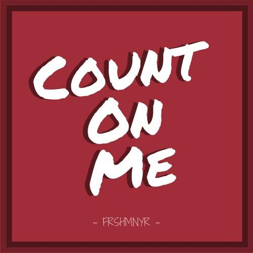 FRSHMNYR - Count On Me (Original Mix)