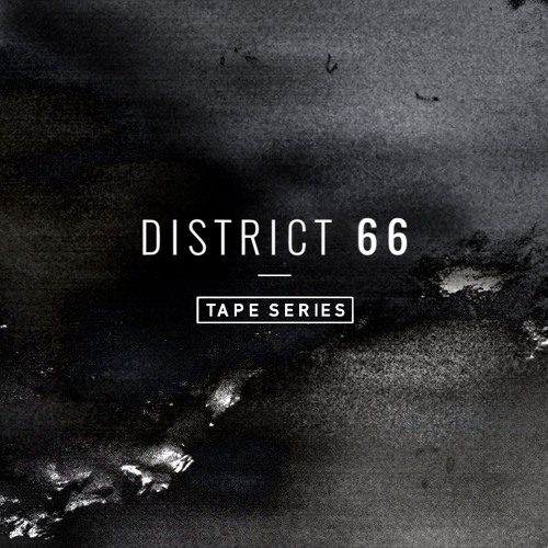 District 66 Tape Series #028 by Oleg Mass