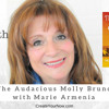 Download 1216 My Strength Is My Story with Marie Armenia, The Audacious Molly Bruno Mp3