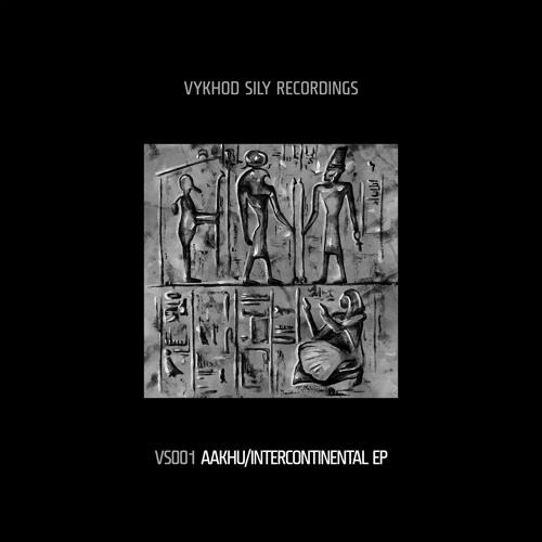 Aakhu/Intercontinental EP [VS001]