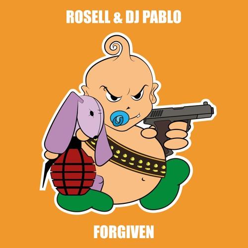 Rosell & Dj Pablo - Forgiven (Radio Edit)