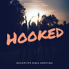 Bonnie X Clyde - Hooked (Nightlife Ninja Bootleg)[FREE Download!!!]