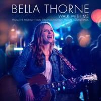 Bella Thorne - Walk With Me (Lyrics) - charlie's song midnight sun