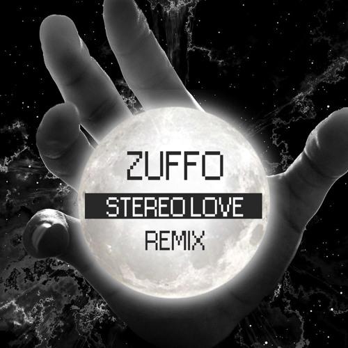 Edward Maya & Vika Jigulina - Stereo Love (Zuffo Remix) by Zuffo