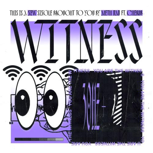 Witness (feat. Cherub)