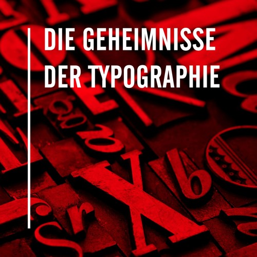 Die Geheimnisse der Typographie