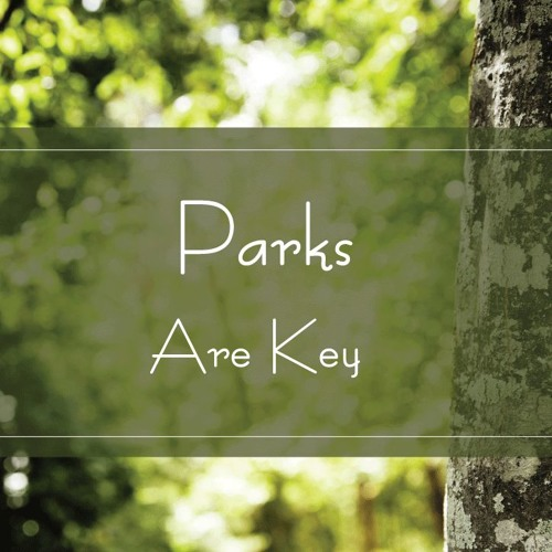 Parks Are Key