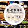 Best of B.O TAXI / G-DAAF / taxi Soundtrack = 1-2-3-4-5 / RNB - HipHop - Trap / Soundtrack