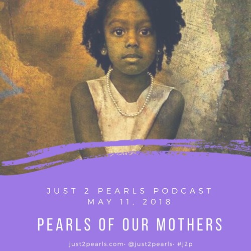 Pearls of Our Mothers