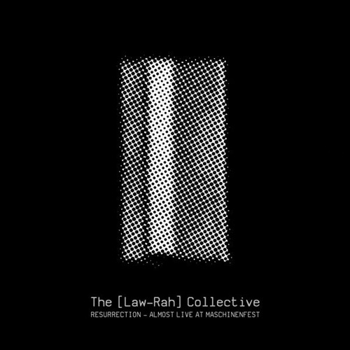 The [Law-Rah] Collective ‎– Resurrection (RAUB-058 / pflicht 076)