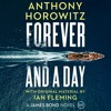 Forever and a Day by Anthony Horowitz, read by Matthew Goode