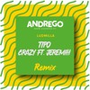 Ludmilla - TIpo Crazy Ft Jeremih(Andrego Extended Version)